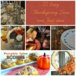 22 Easy Thanksgiving Decor and Food ideas