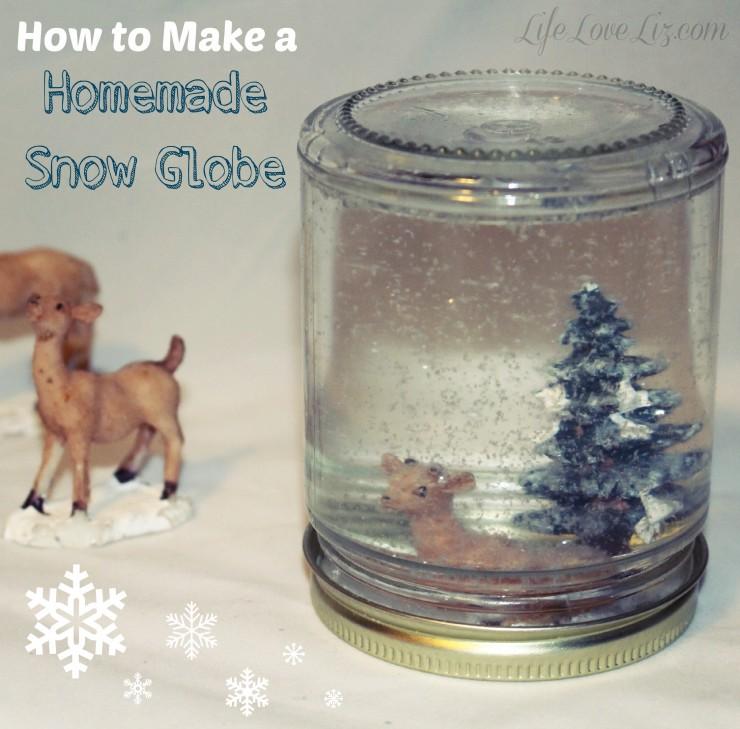 how to make a homemade snow globe life love liz. Black Bedroom Furniture Sets. Home Design Ideas