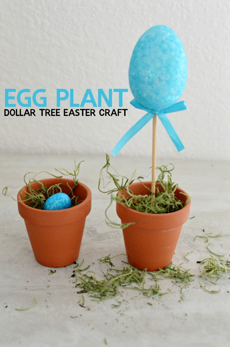 This Egg Plant Dollar Tree Easter Craft Is A Fun And Frugal Addition To Your Family