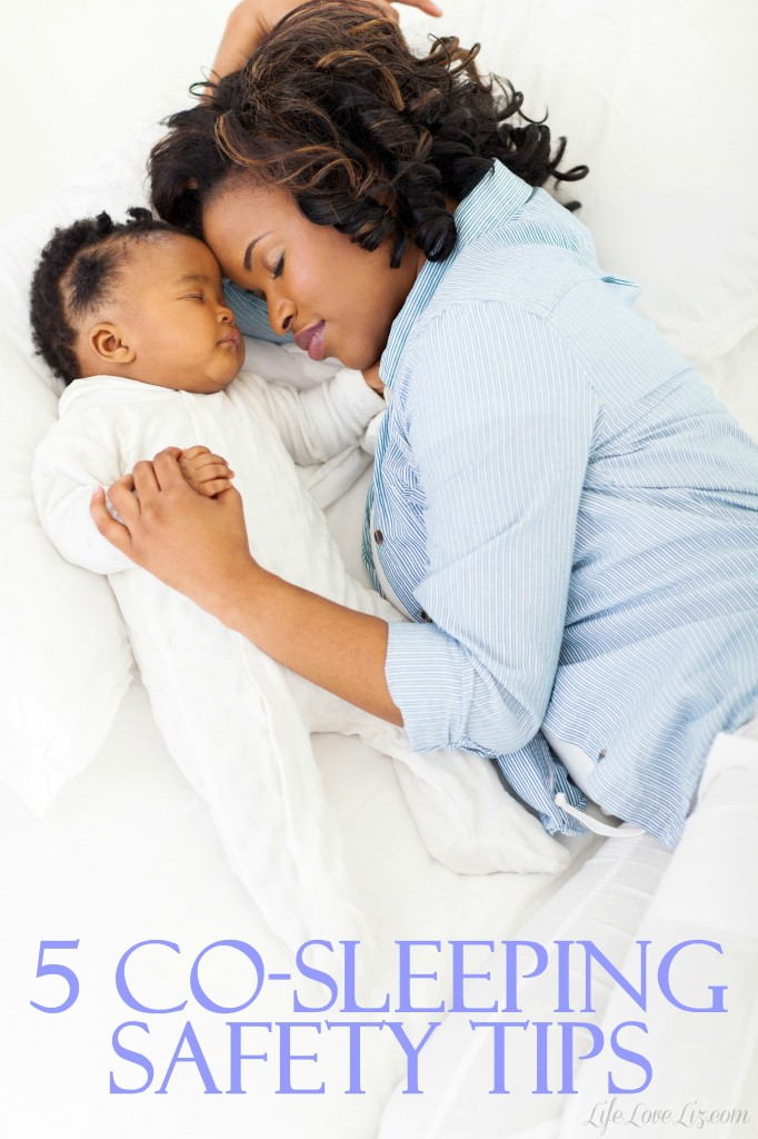 5 Co-Sleeping Safety Tips for new moms.  Learn how to co-sleep with your baby girl or baby boy with less risk!