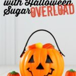How to Deal with Halloween Sugar Overload