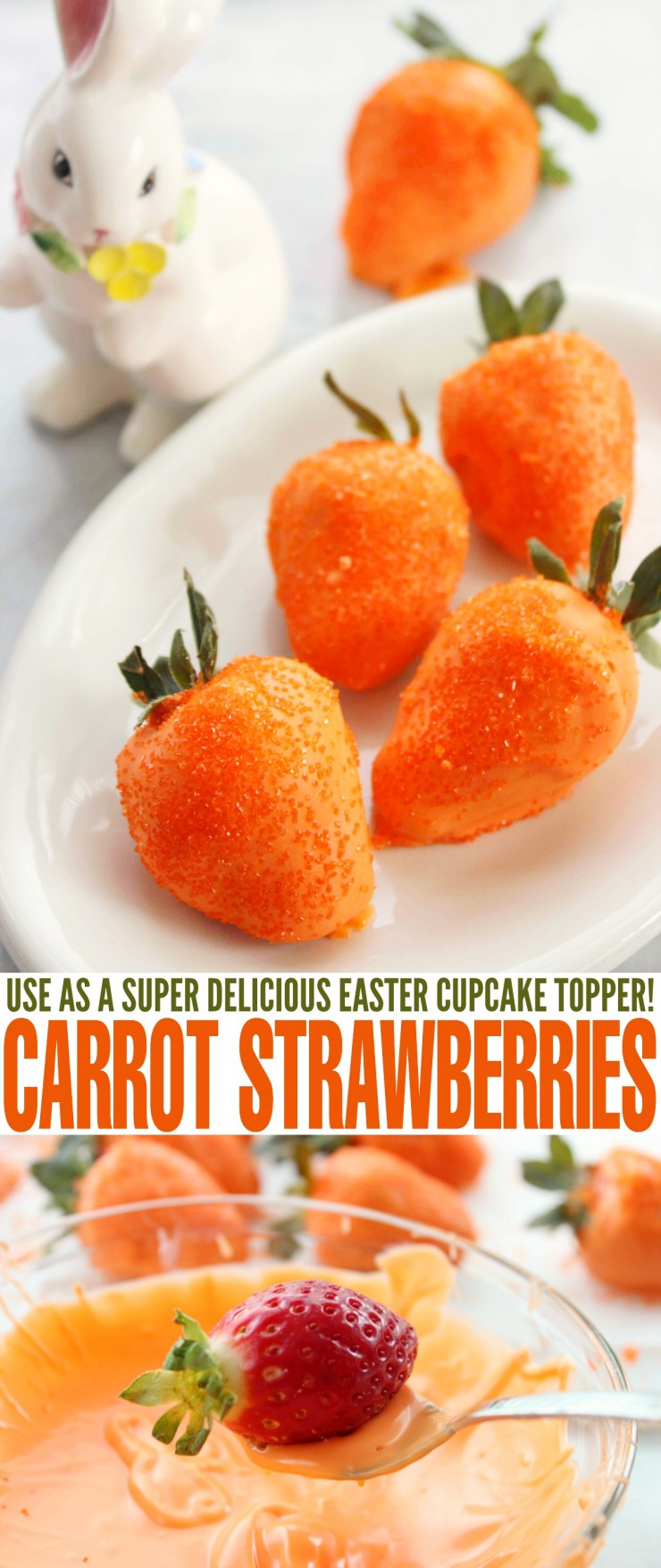 Carrot Strawberries are a super cute twist on chocolate covered strawberries that make them perfect for Easter Dessert! Try using them as a delicious Easter cupcake topper!