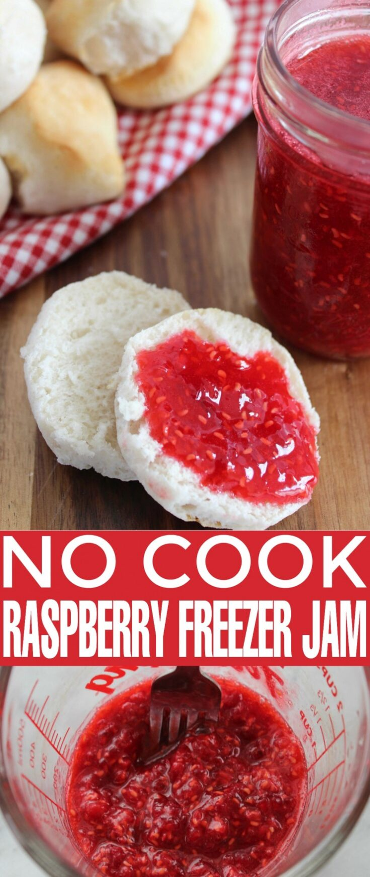 No Cook Raspberry Freezer Jam