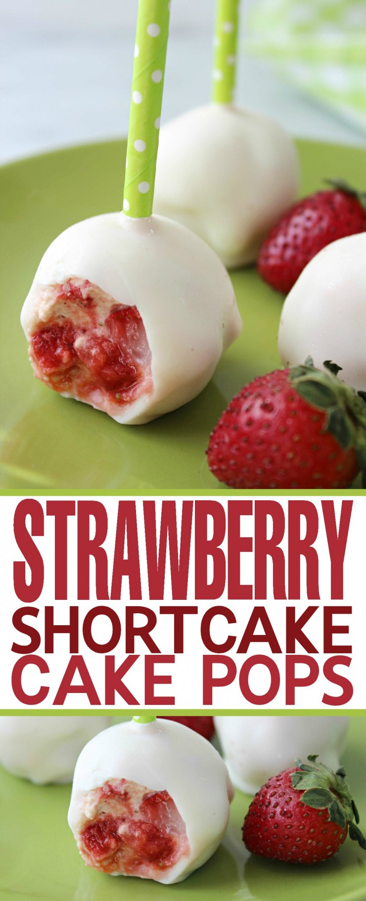 Strawberry Shortcake Cake Pops - Life Love Liz