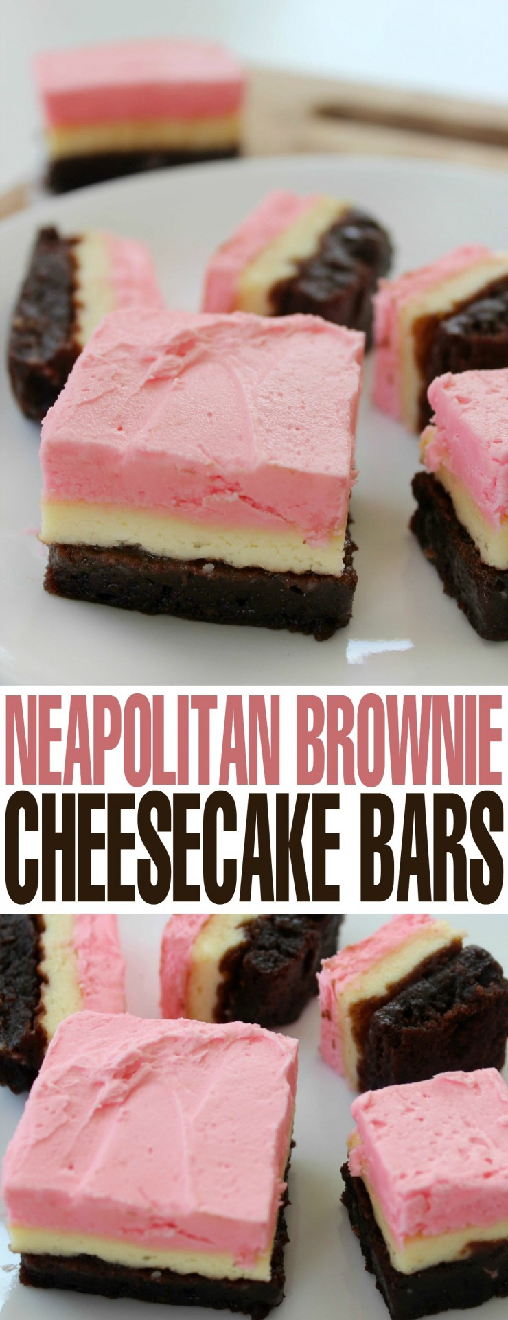 These Neapolitan Brownie Cheesecake Bars are a pretty and delicious dessert recipe!