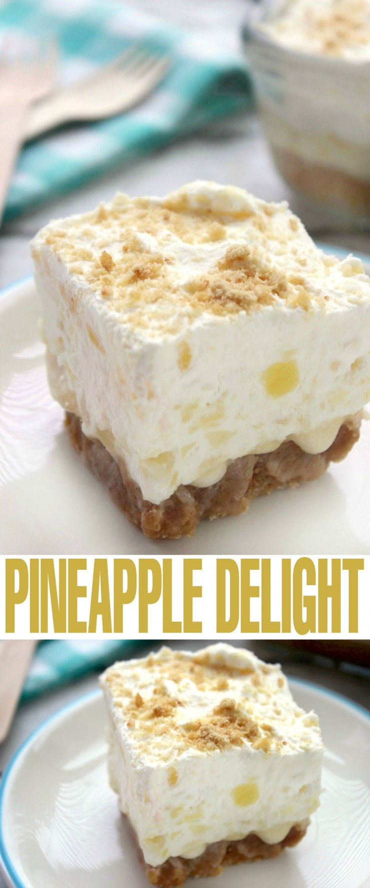 Pineapple Delight is a luscious summer dessert perfect for serving guests!
