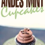 These Andes Mint Cupcakes are perfect for celebrating St. Patrick