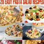 28 Easy Pasta Salad Recipes