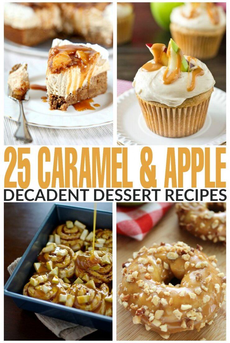 25+ Decadent Caramel & Apple Dessert Recipes