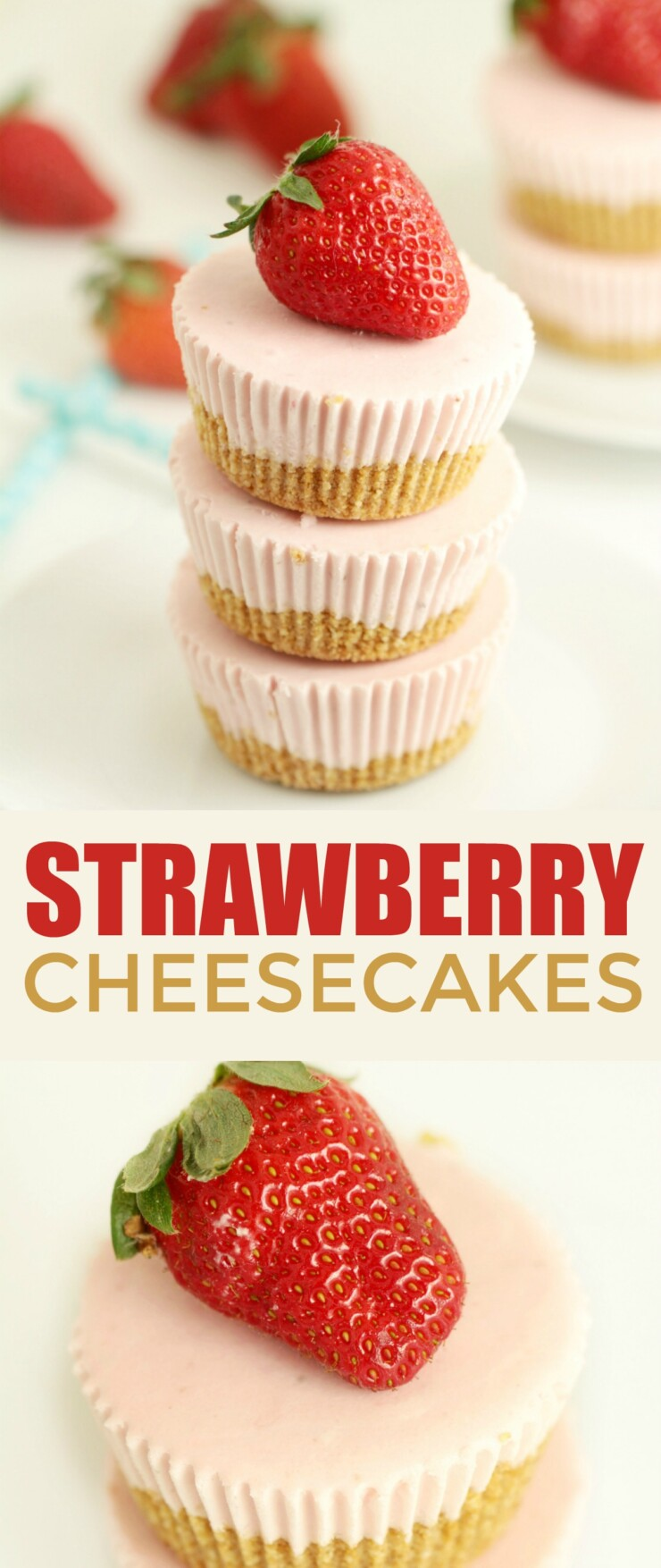 These Mini No Bake Strawberry Cheesecakes are beyond easy to make and are a great dessert year round. They features a buttery cookie crust topped off with a strawberry cheesecake filling – delicious frozen or at room temperature.