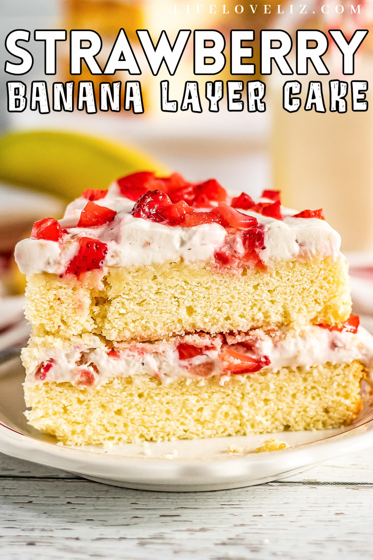 An easy recipe for a strawberry banana layer cake with layers of creamy whipped cream frosting made with fresh bananas and strawberries.